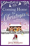 Coming Home For Christmas: Warm, humorous and completely irresistible! by  Julia Williams in stock, buy online here