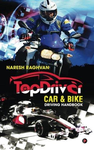 TopDriver Car & Bike driving handbook: Drive Safe  Drive Smart pdf