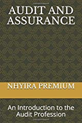 AUDIT AND ASSURANCE: An Introduction to the Audit Profession Paperback