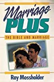 Marriage Plus, Ray Mossholder, 0884193012