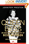 Queen Bess: An Unauthorized Biography...