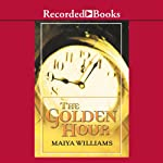 The Golden Hour | Maiya Williams