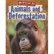 [(Animals and Deforestation )] [Author: Matteson Claus] [Aug-2013]