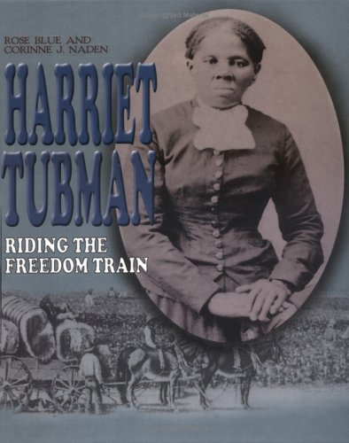 Harriet Tubman: Riding the Freedom Train (Gateway Biographies) pdf