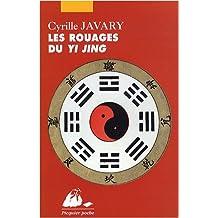 Rouages du Yi Jing (Les) [ancienne édition]