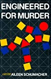 Engineered for Murder, Aileen Schumacher, 1885173431