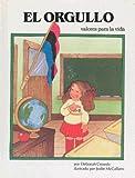 El Orgullo, Deborah Crowdy, 0895659514