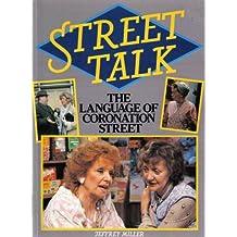 Street Talk : The Language of Coronation Street