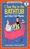 I Saw You in the Bathtub and Other Folk Rhymes, Alvin Schwartz, 0064441512