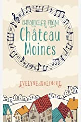 Chronicles from Chateau Moines Paperback