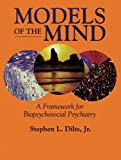 Models of the Mind, Stephen L. Dilts, 1583910719