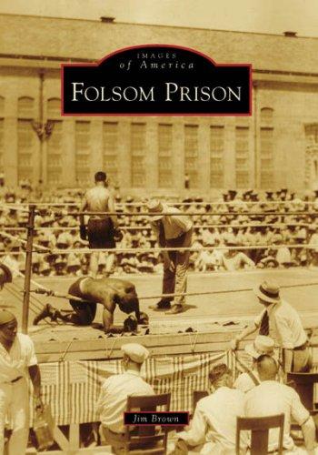 Folsom Prison (Images of America: - Outlet Folsom
