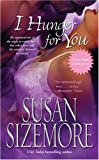 I Hunger for You, Susan Sizemore, 1416523553