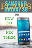 Samsung Galaxy S8: Flaws and How to Fix Them