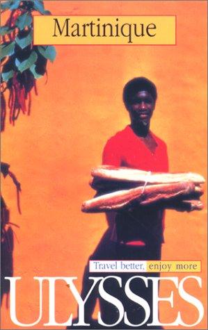 Ulysses Travel Guide Martinique