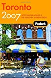 Toronto 2007, Fodor's Travel Publications, Inc. Staff, 1400017386