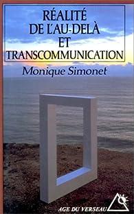 Réalité de l'au-delà et transcommunication par Monique Simonet