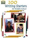 100 Writing Starters for Middle School, Ann Bourman, 0825143500