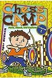 Chess Camp: Move, Attack, And Capture (volume 1)-Igor Sukhin