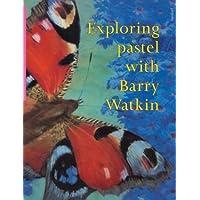 Exploring Pastel With Barry Watkin