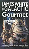 The Galactic Gourmet, James White, 0812562674