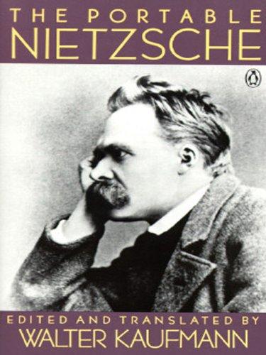 The Portable Nietzsche (Portable - Viking Portable Library
