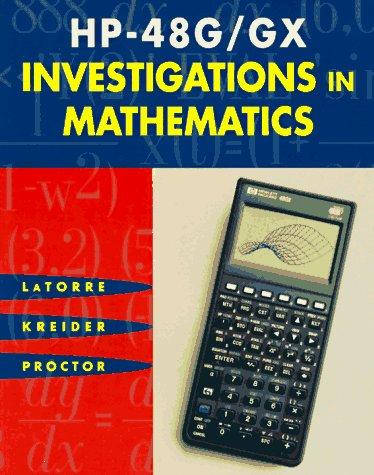 HP-48G/GX INVESTIGATIONS in MATHEMATICS (Investigations Calculator Math)