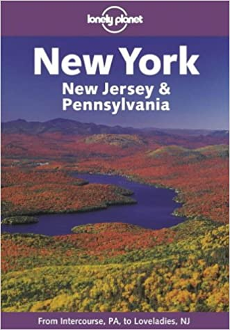 New York, New Jersey and Pennsylvania (Lonely Planet Regional Guides