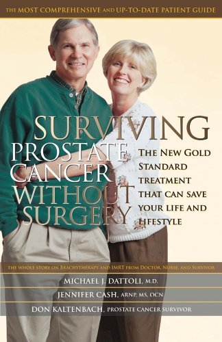 Surviving Prostate Cancer without Surgery: The New Gold