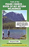 Trails of the Frank Church: River of No Return Wilderness