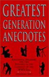 Greatest Generation Anecdotes, Charles Day, 1401036414