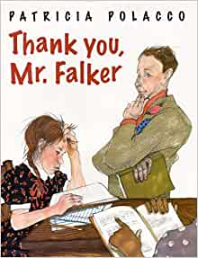 Thank You, Mr. Falker: Patricia Polacco: Amazon.com: Books