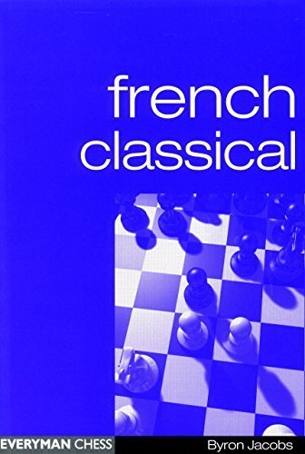French Classical (Everyman Chess) by Byron Jacobs (2001-09-01)