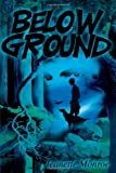 Below Ground, Jeanette Moore, 0595210899