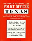 img - for Police Officer Exam: Texas: Complete Preparation Guide (Learning Express Law Enforcement Series Texas) book / textbook / text book