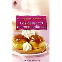 DESSERTS DE MON ENFANCE (LES)