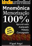 Memorização e Aprendizado Acelerado - Mnemônica. (Portuguese Edition)