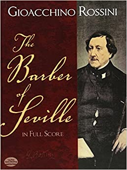 Rossini: The Barber of Seville in Full Score