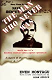 The Man Who Never Was, Ewen Montagu, 0192853228