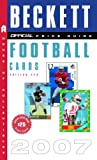 Football Cards 2007, James Beckett and James Beckett, 0375721037