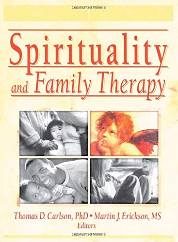 Spirituality and Family Therapy (Journal of Family Psychotherapy)