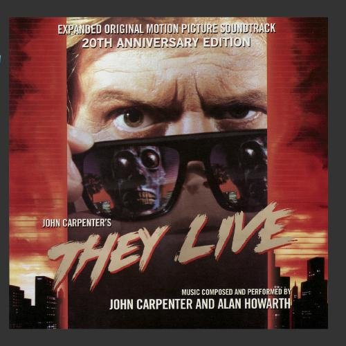 They Live - Expanded Original Motion Picture Soundtrack 20th Anniversary Edition