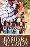 Never Doubt a Cowboy, Barbara McMahon, 1481851578