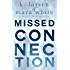 Missed Connection (Viral Series Book 1)