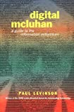Digital McLuhan, Paul Levinson, 0415249910