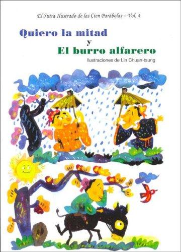 Sutra Ilustrado de Las Cien Parabolas, El - Vol. 4 (Spanish Edition)
