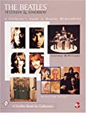 The Beatles, Yesterday and Tomorrow, Courtney McWilliams, 0764308521