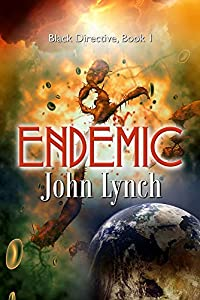 Endemic (Black Directive Book 1)