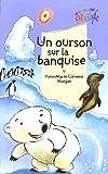 """Afficher """"Un ourson sur la banquise"""""""
