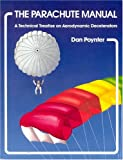 The Parachute Manual Vol. 1 9780915516353